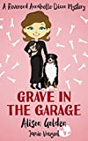 Book cover image for Grave in the Garage (A Reverend Annabelle Dixon Cozy Mystery Book 4)