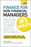 Finance for Non-Financial Managers in a Week (Teach Yourself: General Reference)
