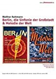 Berlin, die Sinfonie der Großstadt / Melodie der Welt (2 DVDs) title=