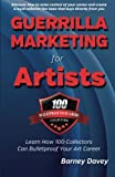 img - for Guerrilla Marketing for Artists: Build a Bulletproof Art Career to Thrive in Any Economy book / textbook / text book