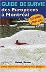 Guide de survie des Européens à Montréal par Mansion