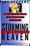 Storming Heaven: LSD and the American Dream (0802135870) by Jay Stevens