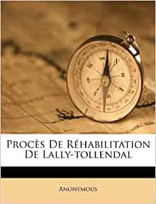 Proc 232 s de r 233 habilitation de lally tollendal anonymous