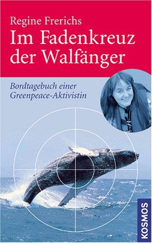 im-fadenkreuz-der-walfanger-bordtagebuch-einer-greenpeace-aktivistin
