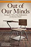 img - for Out of Our Minds: Turning the Tide of Anti-Intellectualism in American Schools (2nd ed.) book / textbook / text book