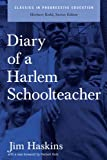 Diary of a Harlem School Teacher (Classics in Progressive Education)