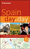Frommer's Spain Day by Day (Frommer's Day by Day - Full Size)