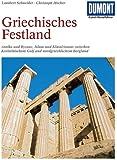 Griechisches Festland. Kunst-Reiseführer.