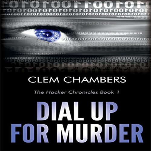 dial-up-for-murder-the-hacker-chronicles-book-1