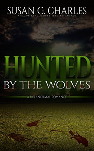 Book: Hunted By The Wolves by Susan G. Charles