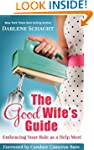 The Good Wife's Guide: Embracing Your...