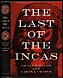 The Last of the Incas: The Rise and Fall of an American Empire (0880295953) by Edward Hyams