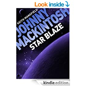 Johnny Mackintosh: Star Blaze (Johnny Mackintosh Trilogy)