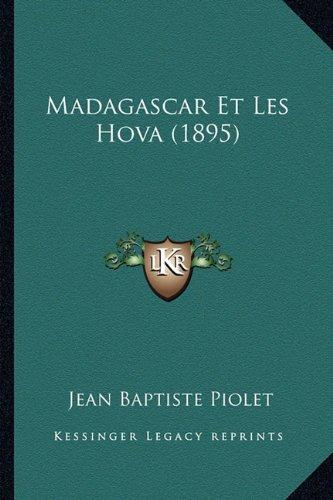 Madagascar Et Les Hova (1895)