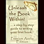 Unleash The Book Within | Internet Business Ideas Inc.