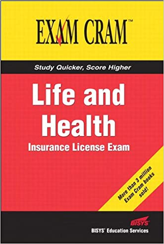 Life and Health Insurance License Exam Cram (Exam Cram 2) written by Bisys Educational Services