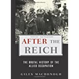 After the Reich ~ Giles MacDonogh