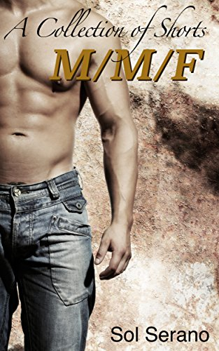 Book: MMF - A Collection of Shorts by Sol Serano