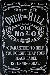 Amazon Com Over The Hill Old No 40 Automotive