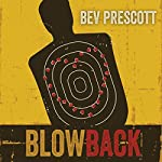 Blowback | Bev Prescott