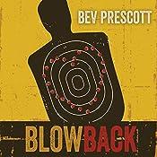 Blowback | [Bev Prescott]