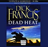 Dead Heat: by Dick Francis (Complete & Unabridged Audiobook 10CDs) Dick Francis