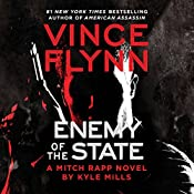 Enemy of the State: A Mitch Rapp Novel, Book 16 | Vince Flynn, Kyle Mills