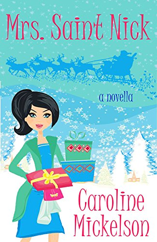 mrs-saint-nick-a-christmas-central-romantic-comedy-novella-english-edition