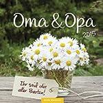 Oma & Opa 2015: Wandkalender
