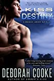 Kiss of Destiny (The Dragon Legion Novellas)