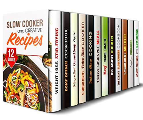Slow Cooker and Creative Recipes Box Set (12 in 1): Over 400 Recipes to Cook with Your Slow Cooker, Casserole Dish, Dutch Oven, and Cast Iron (Slow Cooker & Paleo Recipes) by Tina Porter, Sadie Tucker, Marisa Lee, Paula Hess, Eva Mehler, Ingrid Watson, Erica Shaw, Rachel Blunt, Vicki Day, Tamara Norton