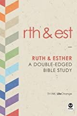 Ruth and Esther, A Double-Edged Bible Study