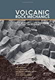 img - for Volcanic Rock Mechanics: Rock Mechanics and Geo-engineering in Volcanic Environments book / textbook / text book