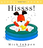 Mick Inkpen Hissss! (Little Kippers - UK edition)