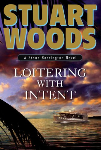 Image for Loitering with Intent (Stone Barrington Novels)
