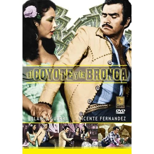 El Coyote Y La Bronca Película Completa Vicente Fernandez Cinema