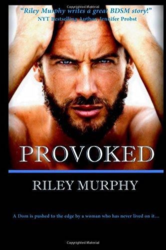 Provoked: Volume 1 (Make Me)