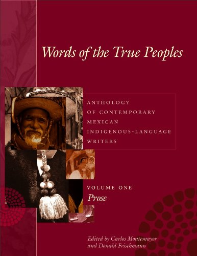 words-of-the-true-peoples-palabras-de-los-seres-verdaderos-anthology-of-contemporary-mexican-indigen