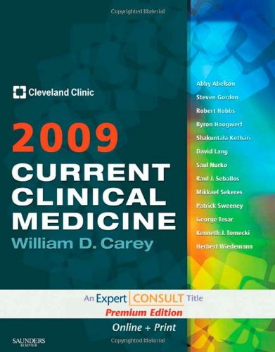 Current Clinical Medicine 2009: Expert Consult Premium Edition - Enhanced Online Features And Print, 1E (Cleveland Clinic Guides)