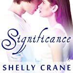 Significance: Significance Series # 1 | Shelly Crane