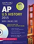 Kaplan AP U.S. History 2015: Book + O...