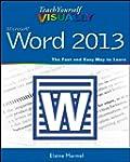 Teach Yourself VISUALLY Word 2013 (Te...