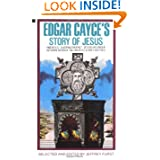 Edgar Cayce's Story of Jesus by Edgar Cayce and Jeffrey Furst