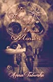 img - for For Those Who Dream Monsters book / textbook / text book