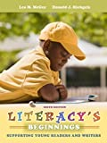 img - for Literacy's Beginnings: Supporting Young Readers and Writers (6th Edition) 6th by McGee, Lea M., Richgels, Donald J. (2011) Paperback book / textbook / text book