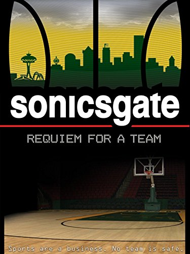 Sonicsgate: Requiem for a Team