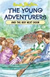 The Young Adventurers and the Boy Next Door  (Young Adventurers)