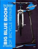 img - for Big Blue Book of Bicycle Repair book / textbook / text book