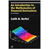 An Introduction to the Mathematics of Financial Derivatives, Second Edition (Academic Press Advanced Finance) ~ Salih N. Neftci
