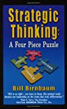 Strategic Thinking: A Four Piece Puzzle